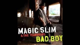Magic Slim & The Teardrops - Bad Boy