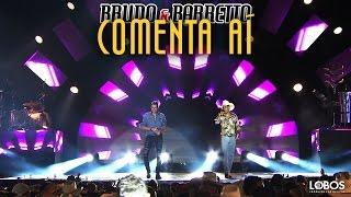 """Bruno e Barretto - Comenta Aí   DVD """"A Força do Interior"""" - Ao Vivo em Londrina/PR"""