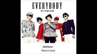 SHINee 샤이니_Everybody (Cover)