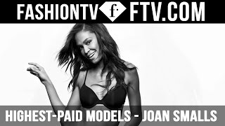 FashionTV Presents World's Highest-Paid Models - Joan Smalls | FashionTV
