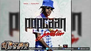 Popcaan - Junction {Raw} [Yard Vybz Ent/Young Pow Prod] Dancehall 2015