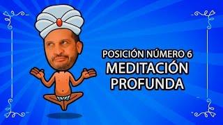 Posición Número 6: 'Meditación profunda'