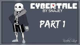 Cybertale Comic Dub - Part 1 (REUPLOAD)