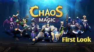 Chaos of Magic | First Look