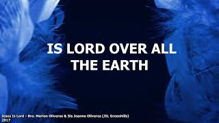 Jesus Is Lord (Romans 10:9) - Bro. Marlon Oliveros & Sis.Joanne Oliveros (Lyric & Cover Video)
