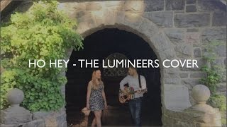 Ho Hey Cover (The Lumineers) ft  Alyssa Eufer and Louis Elton