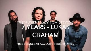 (Instrumental Backing)7 Years - Lukas Graham