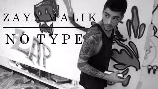 Zayn Malik - No Type ft. Mic Righteous [Music Video]