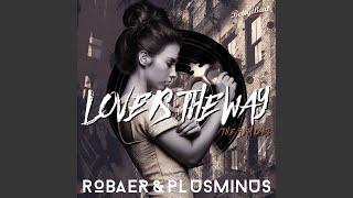 Love Is the Way (Duke & Jones Remix)
