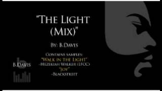 """The Light (Mix)"" by: B.Davis"