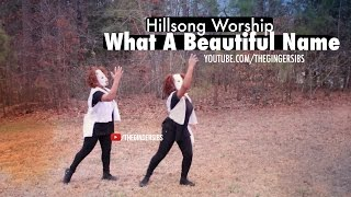 What A Beautiful Name - Hillsong Worship Cover & Dance | The Ginger Sibs