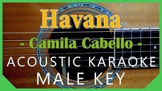Havana - Camila Cabello [Acoustic Karaoke | Male Key]