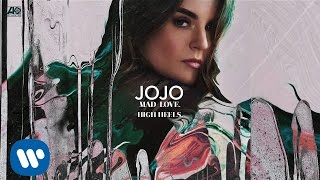 JoJo - High Heels. [Official Audio]