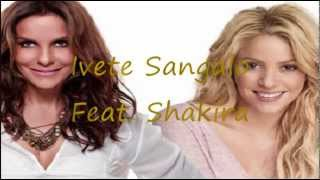 Dançando - Ivete Sangalo Feat. Shakira