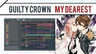 "Guilty Crown - Opening ""My Dearest""   Instrumental ft. KanaChi【Hereson】"