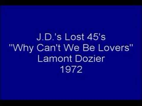 lamont-dozier-why-cant-we-be-lovers-jdizzle61
