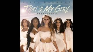 Fifth Harmony - That's My Girl (Instrumental)