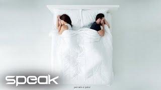 Speak - Pernele si patul | Official Audio
