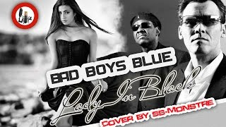 Lady in black - Bad Boys Blue (cover by ss-Monstre)