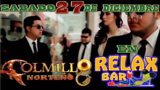 Video Spot - Relax Bar 27 de Dic. 2014 - Colmillo Norteño & Sonora Dinamita