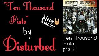 """Ten Thousand Fists"" by Disturbed (Lyrics)"