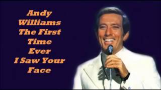 Andy Williams........The First Time Ever. ( I Saw Your Face).