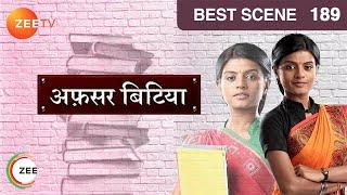 Afsar Bitiya - Hindi Tv Show - Episode 189 - Zee Tv Serial - Best Scene 5 width=