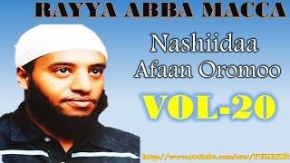 RAYYA ABBA MACCA VOL.20  Best Afan Oromo Neshida