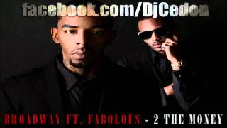 broadway feat fabolous - 2 the money lyrics new