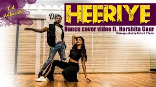 Heeriye | Race 3 | Richard D'Costa Choreography ft. Harshita Gaur