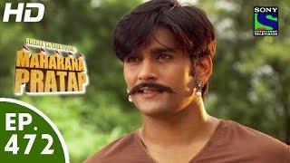 Bharat Ka Veer Putra Maharana Pratap - महाराणा प्रताप - Episode 472 - 19th August, 2015 width=