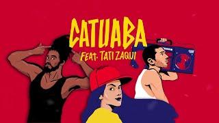 Heavy Baile - Catuaba feat. Tati Zaqui