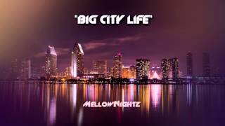 Smooth Hip Hop Instrumental Beat 2014 {Big City Life}