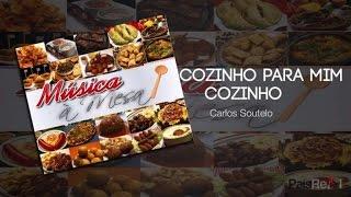 Carlos Soutelo - Cozinho Para Mim Cozinho