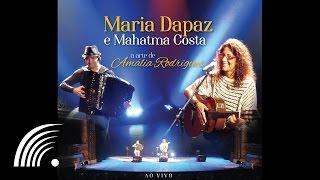Maria Dapaz e Mahatma Costa - O Cochicho (A Arte de Amália Rodrigues)
