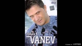 Zoran Vanev - Lutko lepa - (Audio 2007)