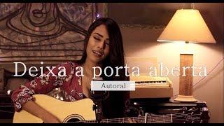Sabrina Lopes - Deixa a porta aberta (Autoral)