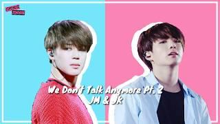 [LYRICS] Jungkook & Jimin BTS - We Don't Talk Anymore Pt.2 (COVER)
