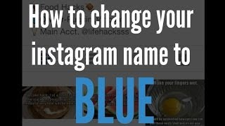 How To Make Your Instagram Name Blue!
