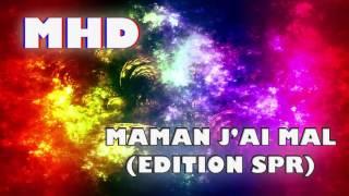 MHD - MAMAN J'AI MAL - (EDITION SPR)