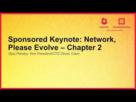 Sponsored Keynote: Network, Please Evolve – Chapter 2