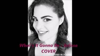 What's It Gonna Be - Arlissa COVER