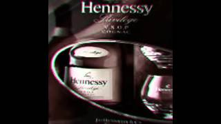 What That Hennessey Do!! feat:(Y-PAP)  (Created with @Magis