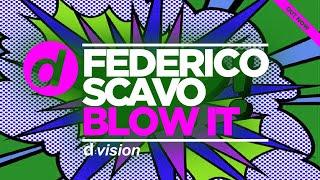 Federico Scavo - Blow It (Shabo Remix)