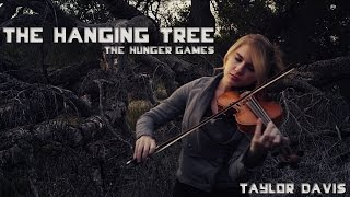 "The Hanging Tree (From ""The Hunger Games"") - Violin Cover - Taylor Davis"