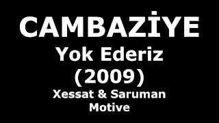 Cambaziye - Yok Ederiz (Lyrics - Audio)