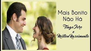 Tiago Iorc e Milton Nascimento -  Mais Bonito Não Há - Orgulho e Paixão (Legendado) (Lyrics Video)