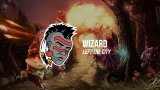 Wizard - Left The City