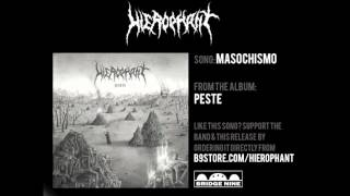 "Hierophant - ""Masochismo"" (Official Audio)"