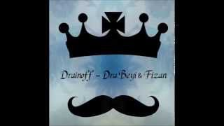 Drainoff - Dra Beyi & Fizan (Official Audio)